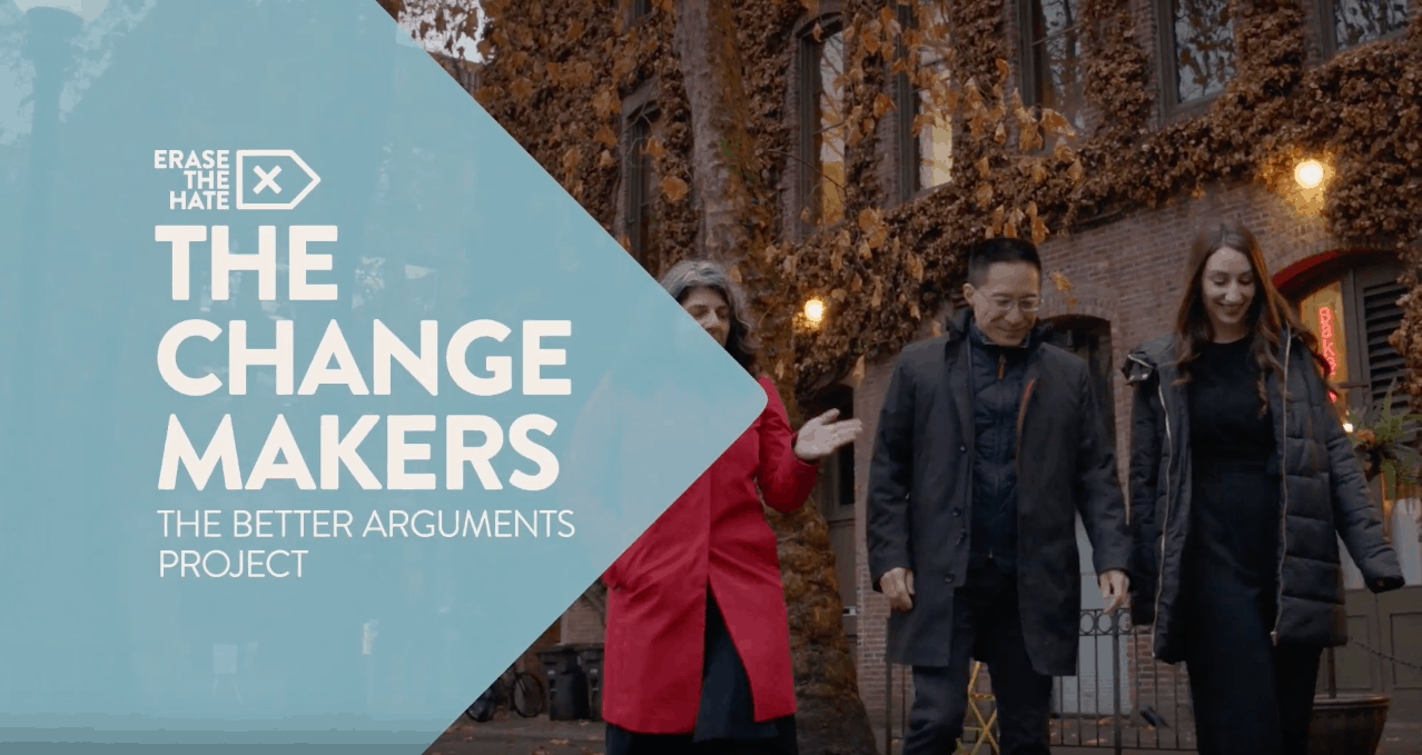 NBC Universal Erase The Hate Campaign Changemaker: The Better Arguments Project